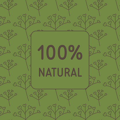 100% natural lettering for flyers, labels, packaging of cosmetics. for narural cosmetics.medicinal herb label.Herbs & spices seamless pattern. packaging products for phytotherapy,100% natural sticker