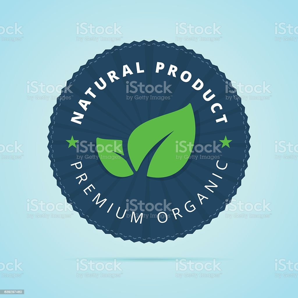 Natural product, premium organic badge. vector art illustration