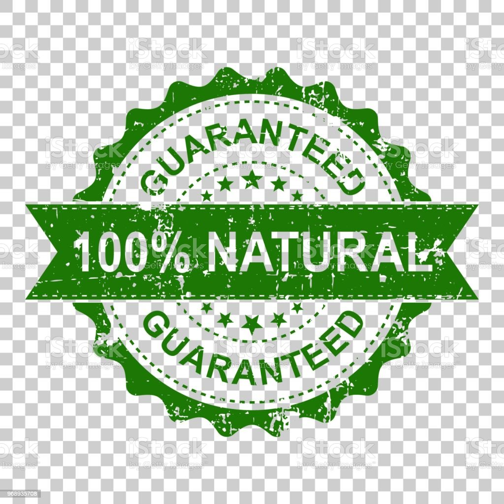 100% natural scratch grunge rubber stamp. Vector illustration on isolated transparent background. Business concept guaranteed natural stamp pictogram. vector art illustration