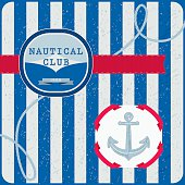 """Marine background with """"Nautical Club"""" text message. Vector. EPS 8."""