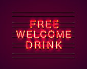 Neon free welcome drink red text. Vector illustration