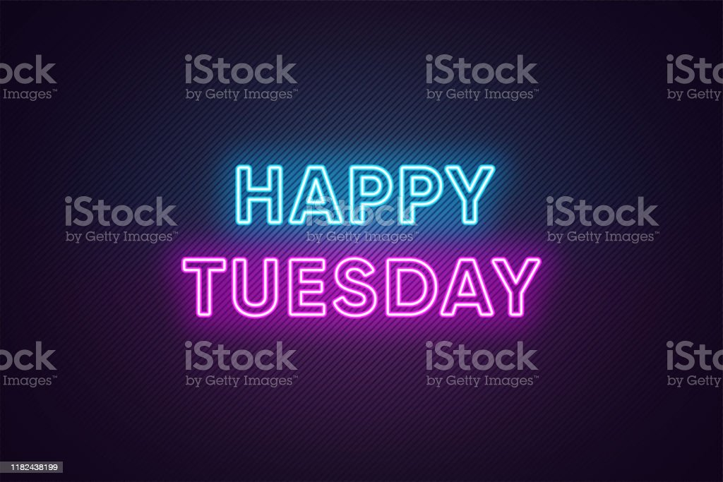 Neon text of Happy Tuesday. Greeting banner, poster with Glowing Neon Inscription for Tuesday - Grafika wektorowa royalty-free (Cytat - tekst)