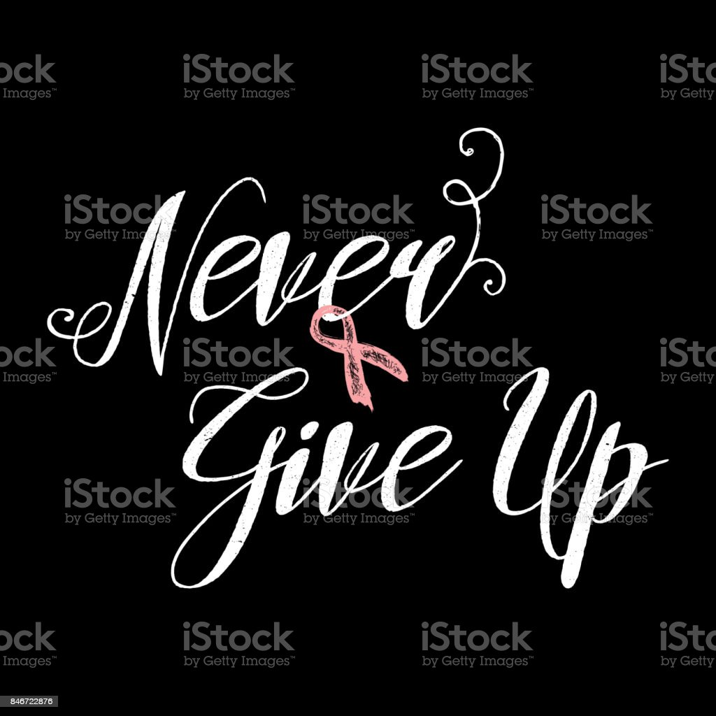 Breast Cancer Inspirational Quotes Never Give Up Inspirational Quote About Breast Cancer Awareness