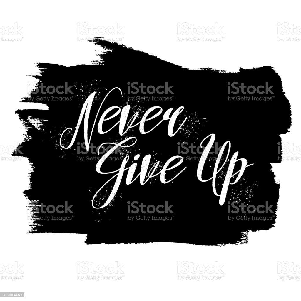 Citaten Schrijven Free : Nooit give up inspirerende citaat hand van schriftelijke motiverende