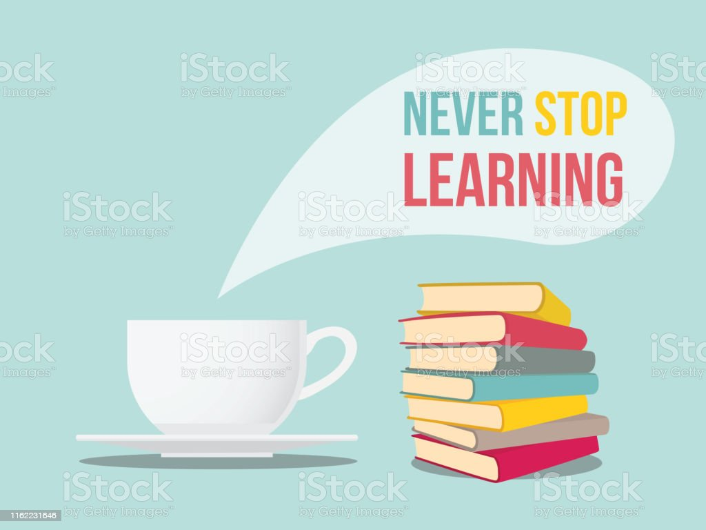 never stop learning quote sign coffee and book stack stock