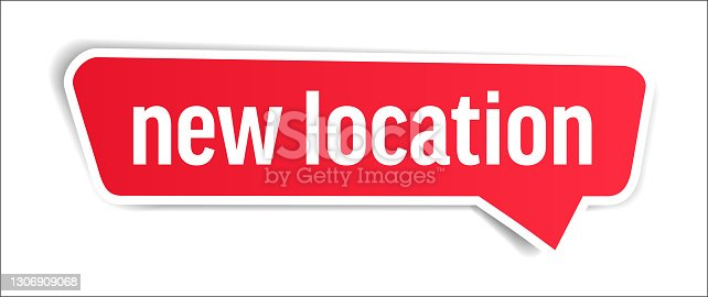 istock New Location - Speech Bubble, Banner, Paper, Label Template. Vector Stock Illustration 1306909068