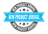 new product arrival round stamp with ribbon. sign. label