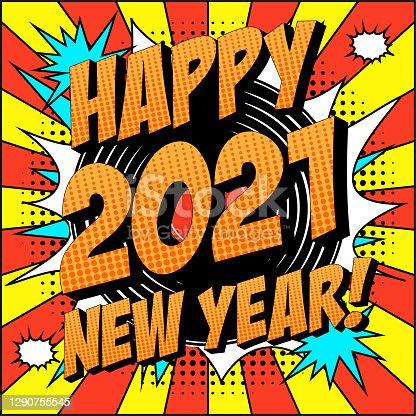 istock New Year 2021 Comic Text on Explosion Speech Bubble in Pop Art Style. 1290755545