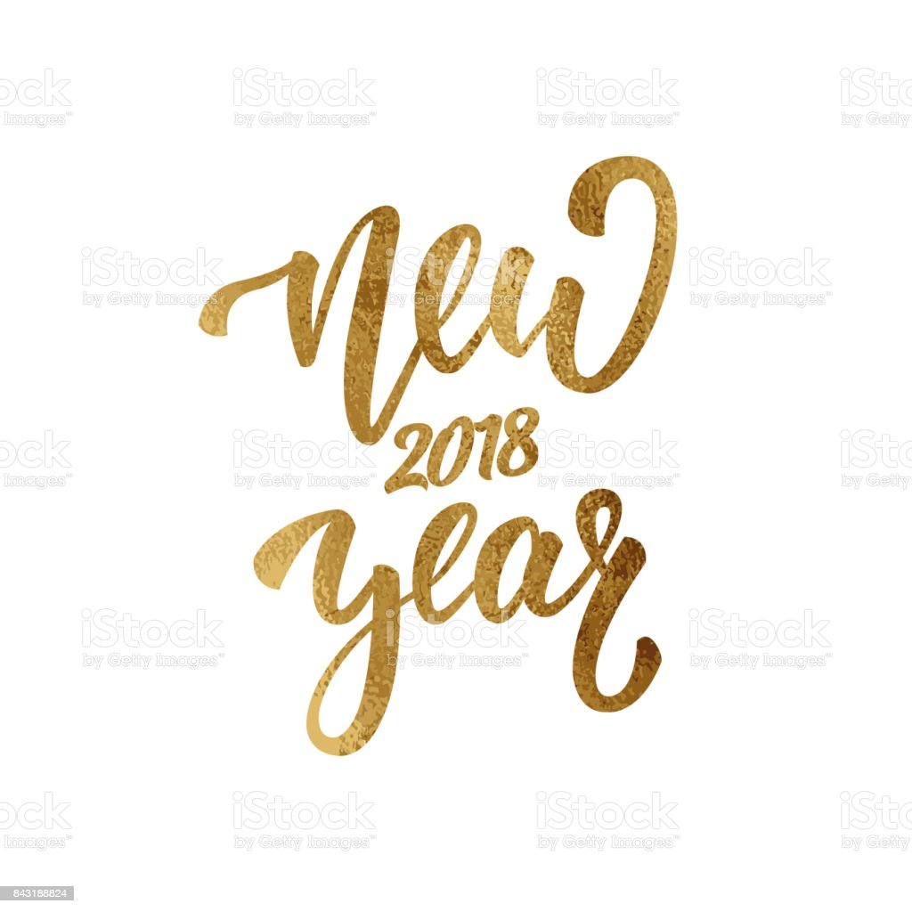 New Year. Gold foil lettering for New Year 2018. Greeting hand lettering for winter 2018 season vector art illustration