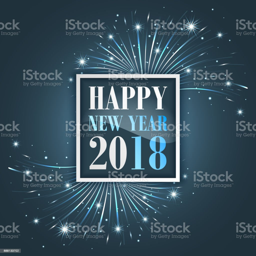 New Year greetings 2018 with fireworks, sparkle, stars and glitter. vector art illustration
