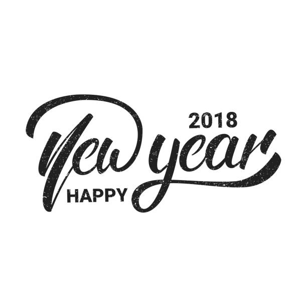 new year. happy new year 2018 hand lettering with grunge retro texture. hand drawn icon for new year card, poster, design etc. - new years eve stock illustrations, clip art, cartoons, & icons