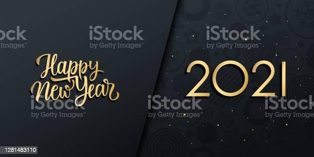 2021 New Year Luxury Holiday Banner With Gold Handwritten Inscription Happy New Year - Arte vetorial de stock e mais imagens de 2021