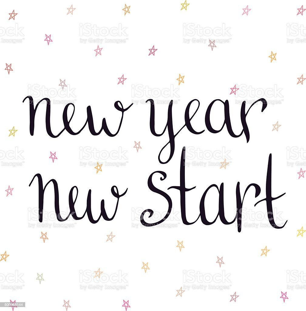 New Year New Start Inspirational And Motivational Handwritten Quote ...