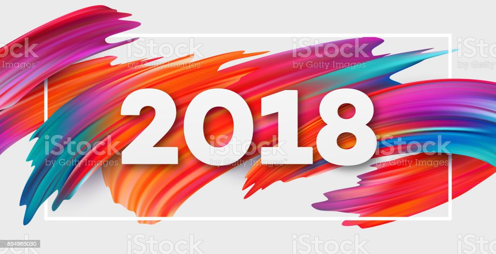 2018 New Year on the background of a colorful brushstroke oil or acrylic paint design element for presentations, flyers, leaflets, postcards and posters. Vector illustration vector art illustration
