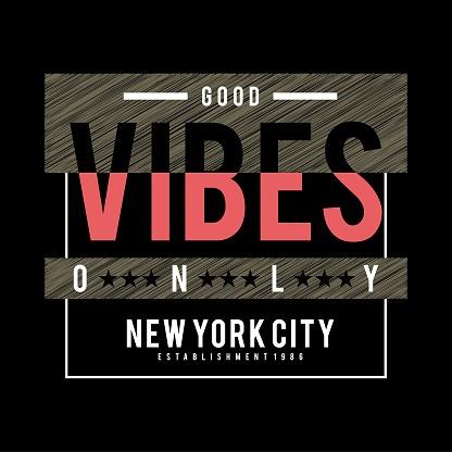 new york good vibes,t-shirt design tee for t-shirt,vectors