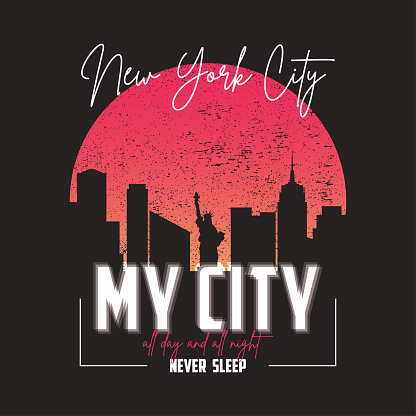 New York slogan graphic for t-shirt with city skyline. Typography for t shirt with silhouette of urban
