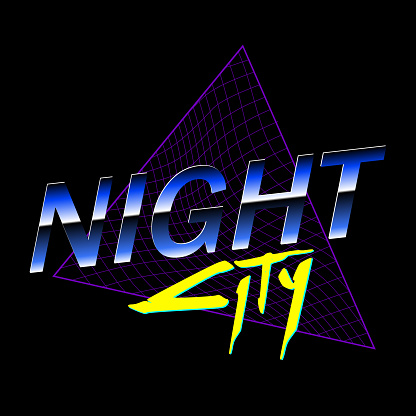 """""""Night City"""" text in New Retro Wave style. Modern illustration print for t-shirts. illustration isolated on black background. Vector EPS 10"""