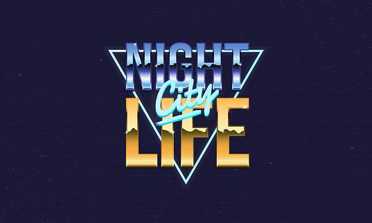 Night Life retro logo. Retro neon logo. 80's logo design. Retro print for t-shirt, poster. Vector logo template with old grunge texture.