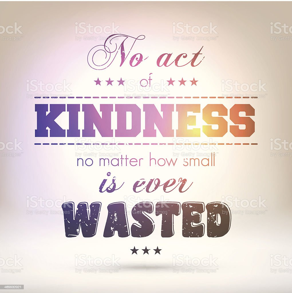 'No act of kindness is ever wasted' - Shining Background vector art illustration