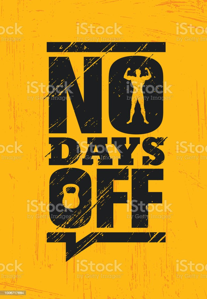 No Days Off Fitness Gym Muscle Workout Motivation Quote Poster Vector Concept Creative Bold Inspiring Illustration Stock Illustration Download Image Now Istock