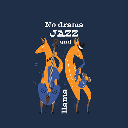 No drama jazz and llama. Cute card with llamas are playing on the double bass and saxophone. Bright vector clipart in in style of the 1950s.