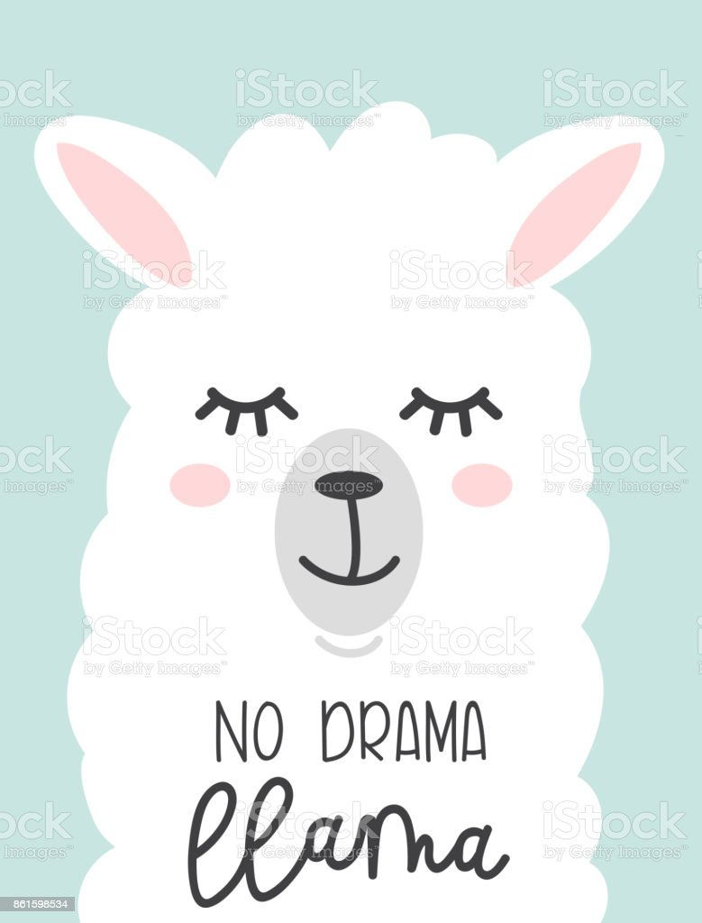 No drama llama cute card with cartoon llama. No probLlama motivational and inspirational quote. Cute  llama drawing with lettering. vector art illustration