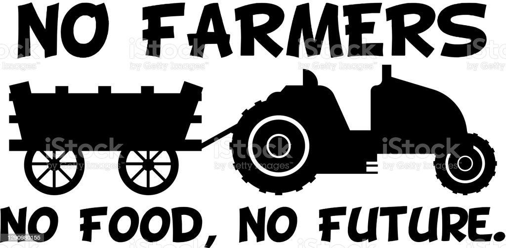 No Farmers No Food No Future Stock Illustration Download Image Now Istock