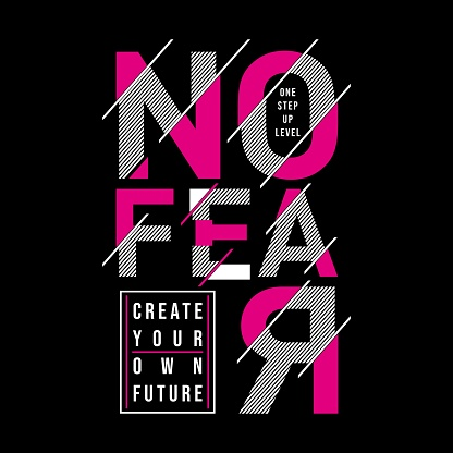 No Fear stylish typography slogan for t shirt print.