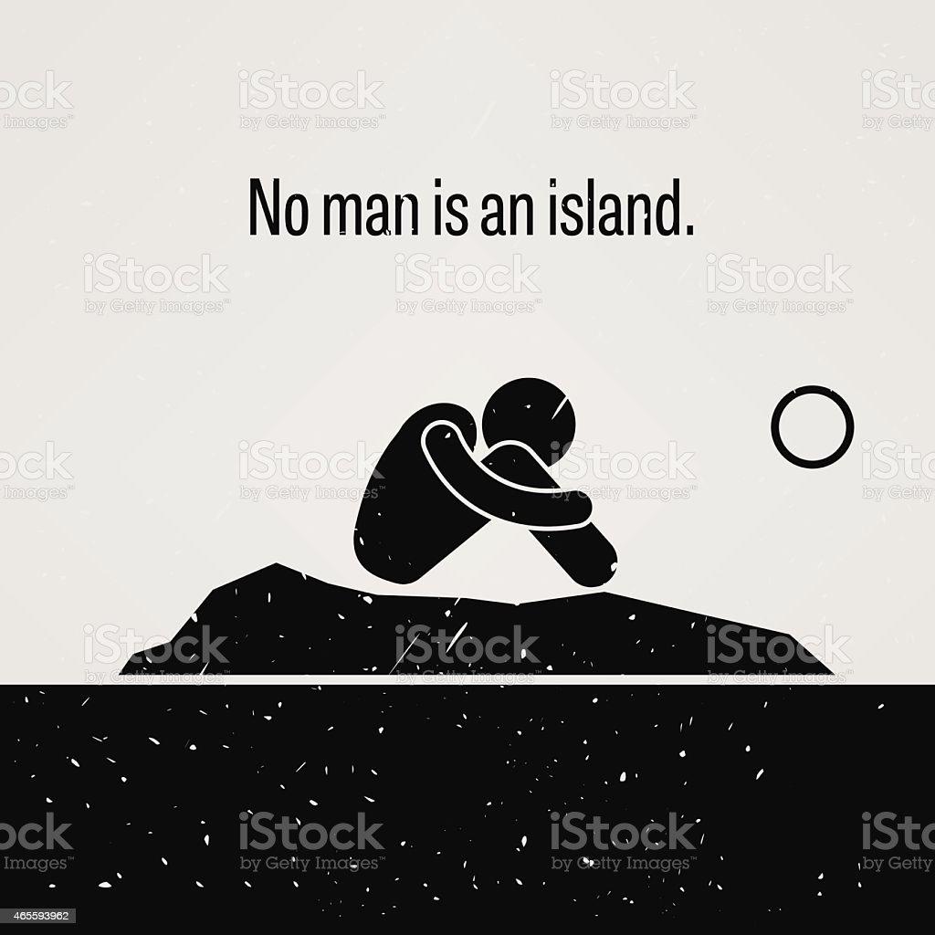 No Man is an Island vector art illustration