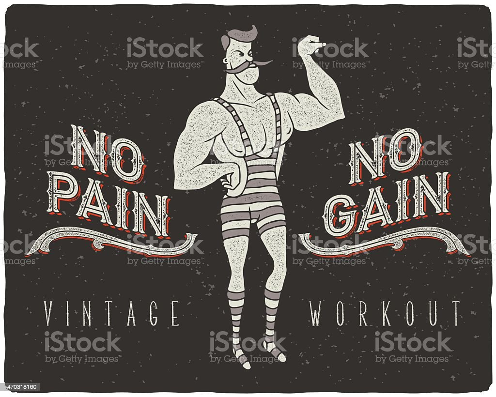 No pain - no gain concept illustration vector art illustration