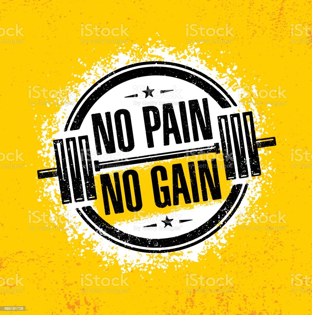 No Pain No Gain. Inspiring Workout and Fitness Gym Motivation Quote Illustration. Creative Vector Rough Typography vector art illustration