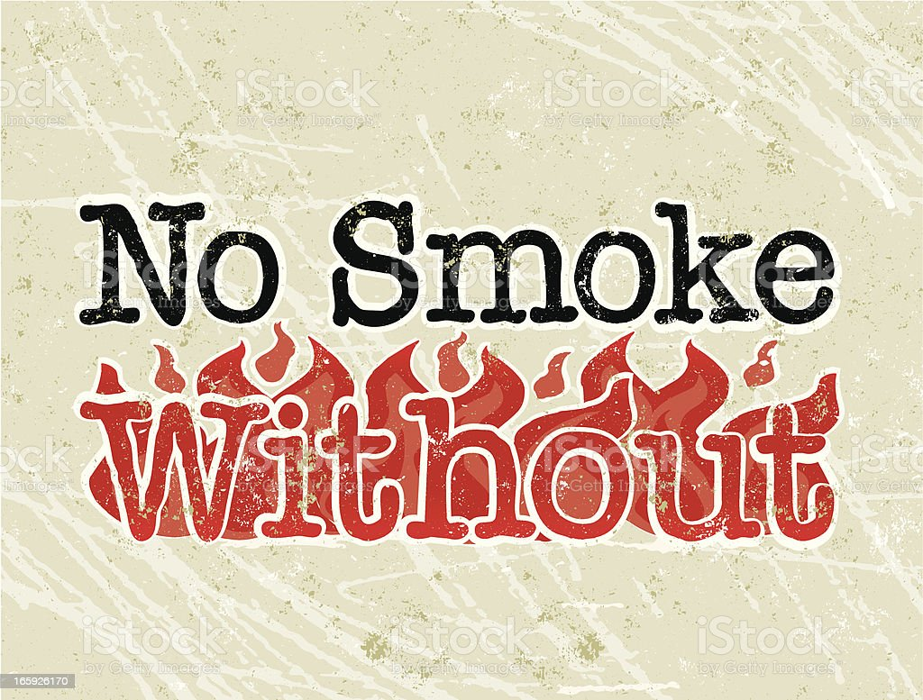 No Smoke Without Fire Text royalty-free stock vector art