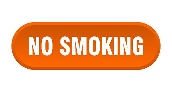 no smoking button. no smoking rounded orange sign. no smoking