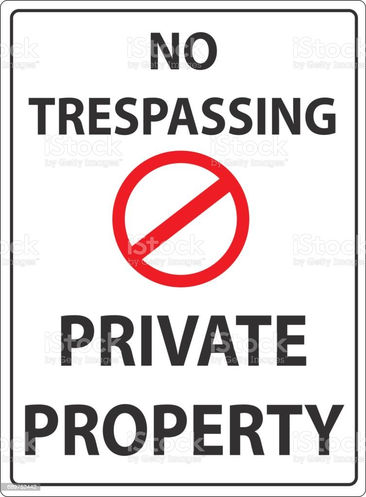 No trespassing private property sign illustration. vector art illustration