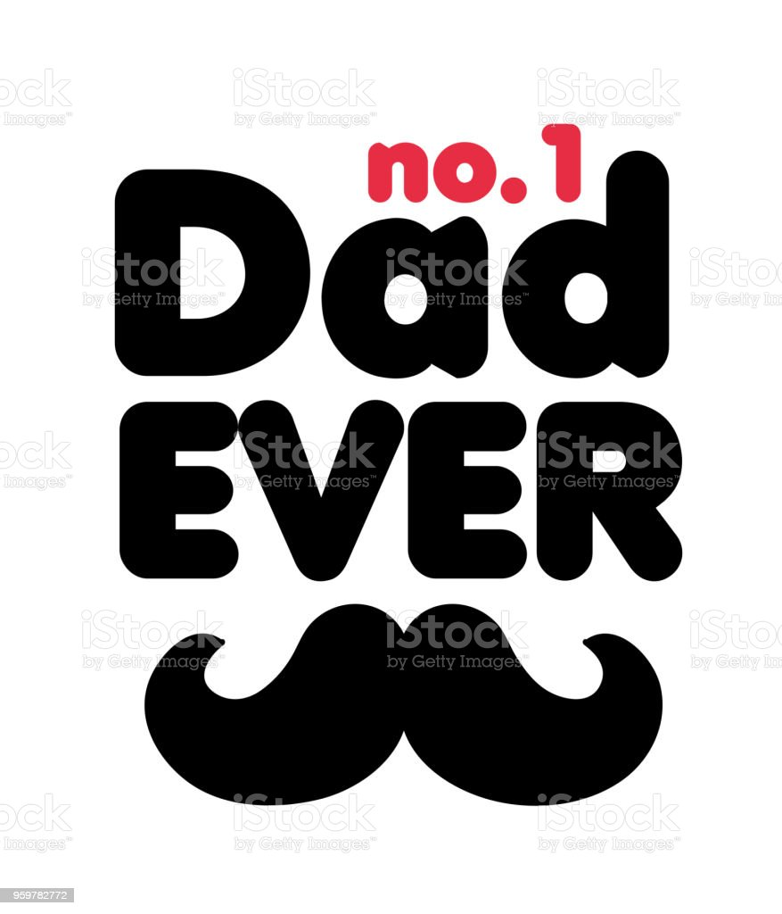 No1 Dad Ever Mustache White Background Vector Image vector art illustration