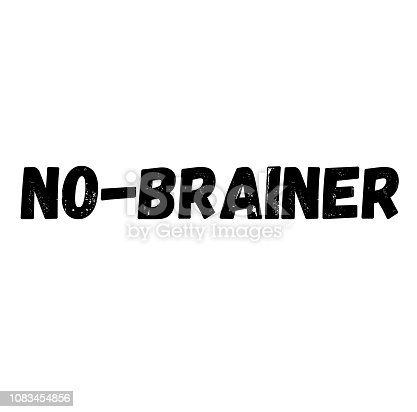 no-brainer label on white background , typographic design