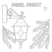 Noel night black and white poster with lonely star, street lamp and christmas tree branches. Coloring book page for adults and kids. Vector illustration for gift card, flyer, certificate or banner.
