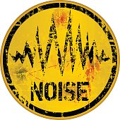 noise warning sign, grungy style