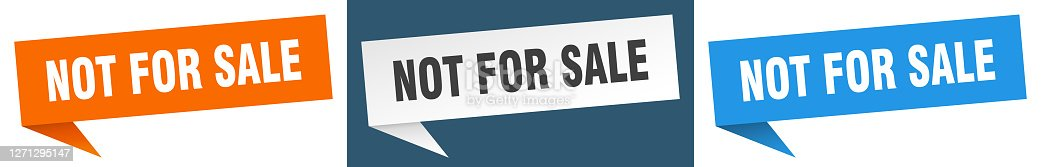 istock not for sale banner sign. not for sale speech bubble label set 1271295147