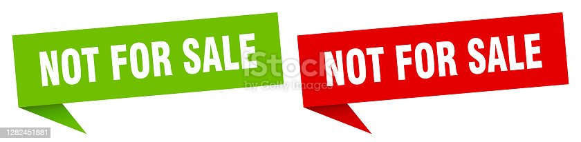 istock not for sale banner sign. not for sale speech bubble label set 1282451881