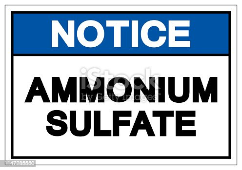 Notice Ammonium Sulfate Symbol Sign, Vector Illustration, Isolate On White Background Label. EPS10