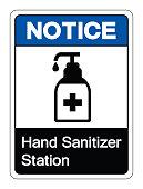 Notice Hand Sanitizer Station Symbol Sign, Vector Illustration, Isolate On White Background Label. EPS10