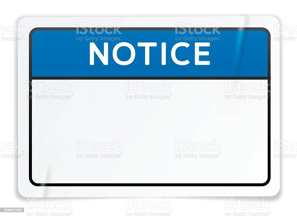 Notice Sign Sticker vector art illustration