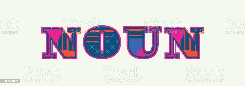 Noun Concept Word Art Illustration vector art illustration