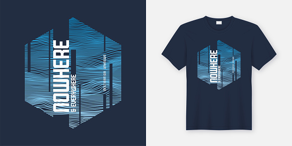 Nowhere and everywhere abstract fashionable vector t-shirt and apparel design, typography, print, poster.