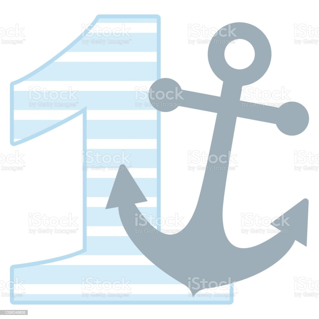 Number One Birthday Baby Boy 1st Birthday Anchor Number Stock Illustration Download Image Now Istock