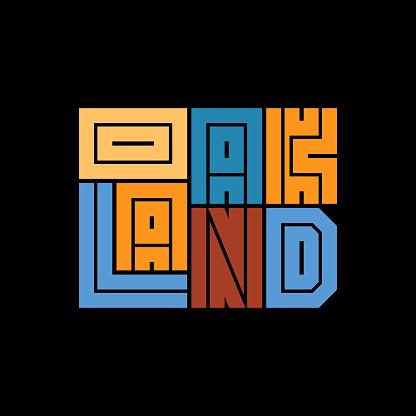 Oakland poster. T-shirt fashion Design.