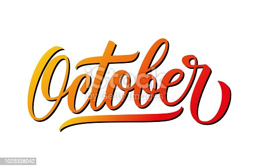 October month hand lettering. Calligraphic season inscription. Hand drawn element for your design. Vector illustration.