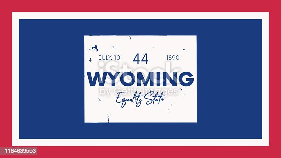 44 of 50 states of the United States with a name, nickname, and date admitted to the Union, Detailed Vector Wyoming Map for printing posters, postcards and t-shirts