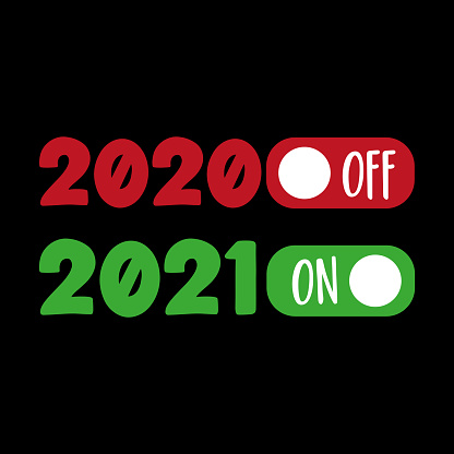 2020 off 2021 on - Funny greeting  for New  Year in covid-19 pandemic self isolated period